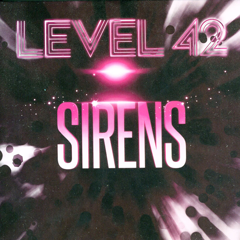 Level 42 Sirens CD